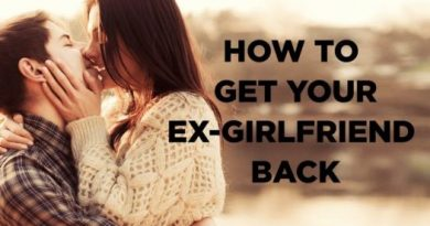 Ways To Get Your Ex Girlfriend Back - A Real Story