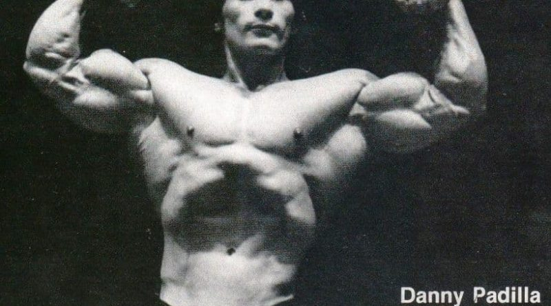 "Danny Padilla - The ""Little"" Bodybuilder Who Just Wanted to Win"